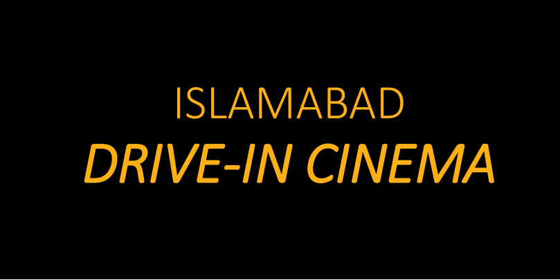 Islamabad Drive-In Cinema